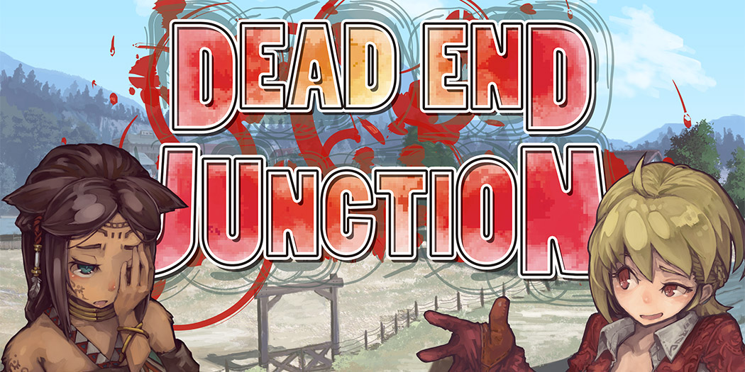Dead End Junction –– Now On Sale!